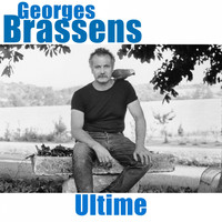 Georges Brassens - Ultime (Remastered)