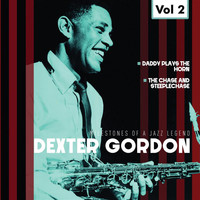 Dexter Gordon - Milestones of a Jazz Legend - Dexter Gordon, Vol. 2