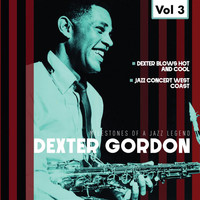 Dexter Gordon - Milestones of a Jazz Legend - Dexter Gordon, Vol. 3