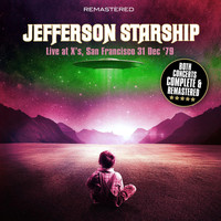 Jefferson Starship - Live at X's, San Francisco 31 Dec '79 - Complete & Remastered (Live at X's, San Francisco 31 Dec '79)