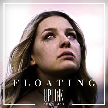 Uplink - Floating (feat. Jex)
