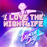 O Frenético Dancin' Days - I Love the Nightlife (feat. Natasha Jascalevich)