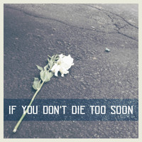 Among Criminals - If You Don't Die Too Soon