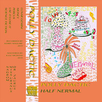 Polly Dactic - Half Nermal