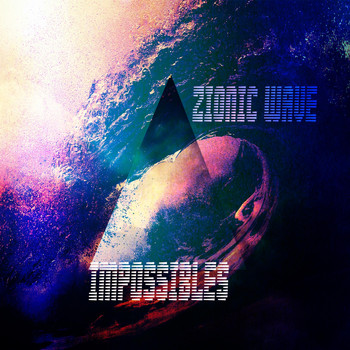 Zionic Wave - Impossibles