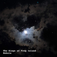 The Kings Of Frog Island - Nebula