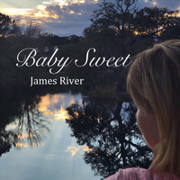 James River - Baby Sweet