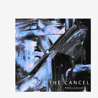 The Cancel - Prologue