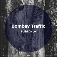 Bombay Traffic - Solid Disco