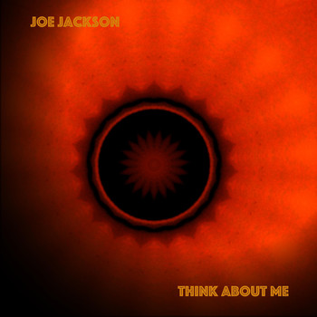 Joe Jackson - Think About Me