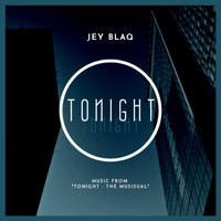 Jey Blaq - Tonight