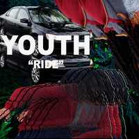 Youth - Ride (Explicit)