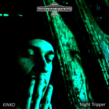 Kinko - Night Tripper