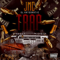 JMC - Trap (Spanish Version) (Explicit)