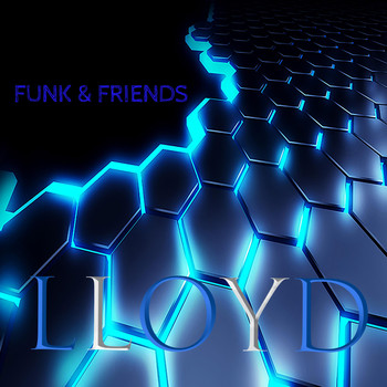 Lloyd - Funk and Friends (Explicit)