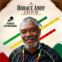 Horace Andy - Live It Up