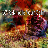 Zen Meditation and Natural White Noise and New Age Deep Massage - 67 Rekindle Your Calm