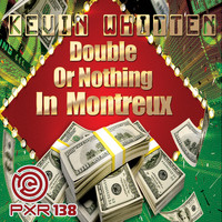Kevin Whitten - Double Or Nothing In Montreux