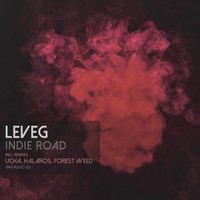 Leveg - Indie Road (With Remixes)