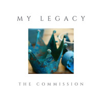 The Commission - My Legacy (feat. Genesiz, Zero, Jonnie 3:16, D4C, DublT & Grasp)