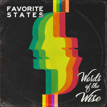 Favorite States - Words of the Wise