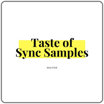 Maitor - Taste of Sync Samples (Sample For Music Supervision)