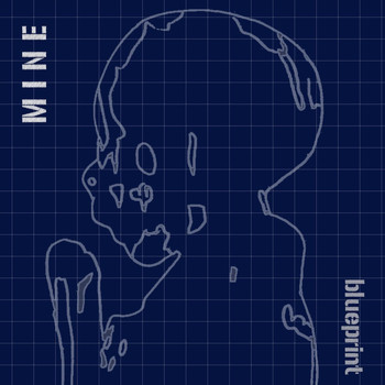 Mine - Blueprint