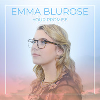 Emma Blurose - Your Promise