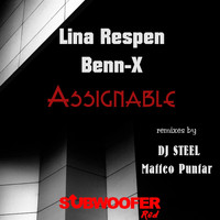 Lina Respen and Benn-X - Assignable