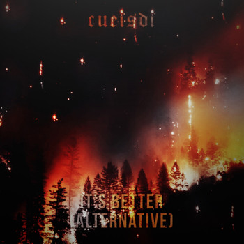 Cueisdi - It's Better (Alternative)