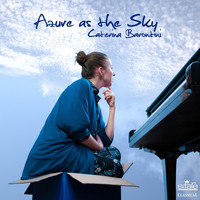 Caterina Barontini - Azure as the Sky