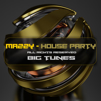 Mazzy - House Party