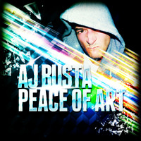 Aj Busta - Peace Of Art