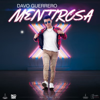 Davo Guerrero featuring Paco On The Beat - Mentirosa