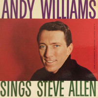 Andy Williams - Andy Williams Sings Steve Allen