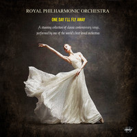 Royal Philharmonic Orchestra - Royal Philharmonic Orchestra - One Day I'll Fly Away