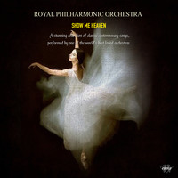 Royal Philharmonic Orchestra - Royal Philharmonic Orchestra - Show Me Heaven