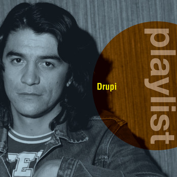 Drupi - Playlist: Drupi