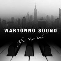 Wartonno Sound - After New York