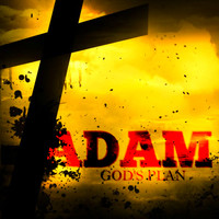 Adam - God's Plan