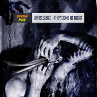 Units Beatz - They Come At Night