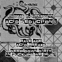 Thomas P. Heckmann - Afultd.77- Acid Seduction 5 (Explicit)