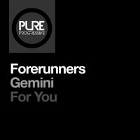 Forerunners - Gemini / For You