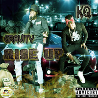 Gravity - Rise up (feat. KQ) (Explicit)