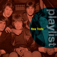 New Trolls - Playlist: New Trolls