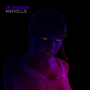 Mayhills - In Shadow