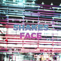Various Artists - Shakes Face