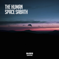 The Human - Space Sabath
