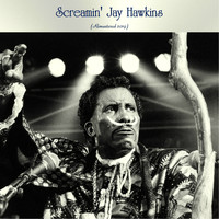 Screamin' Jay Hawkins - Screamin' Jay Hawkins (Remastered 2019)