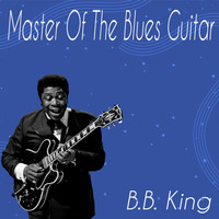 B.B. King - Master of the Blues Guitar